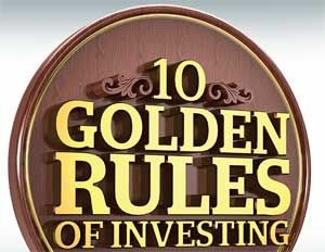10 Basic But Important Investment Rules To Keep You Out Of Trouble