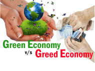 The Green Economy v/s The Greed Economy