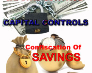 Capital Controls, Confiscation of Savings - What to Expect Further