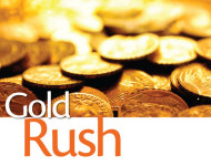 Will There Be a New Gold Rush?