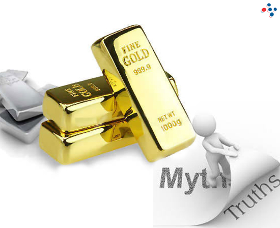 Clarifying the Major Myths on Gold and Silver Investments